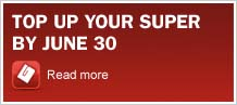 Top up your super by 30 June